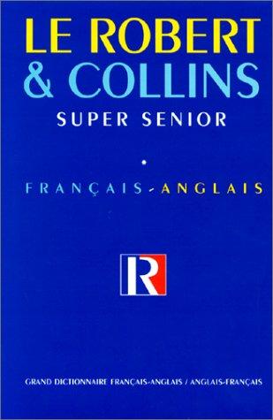 Robert & Collins Super Senior. Tome 1, Français-Anglais