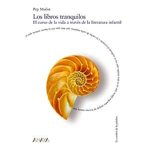 Los libros tranquilos (Historia Y Literatura - La Sombra De La Palabra)