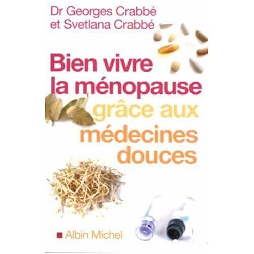 Bien vivre la ménopause grâce aux médecines douces