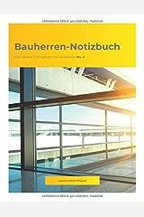 Bauherren-Notizbuch: Das clevere Eintragbuch für Hausbauer No. 2 Taschenbuch
