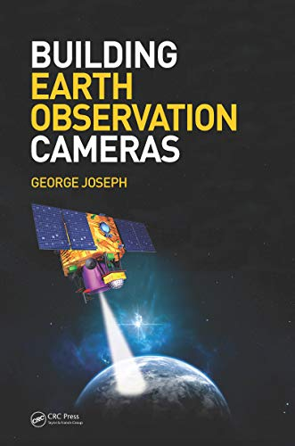 Building Earth Observation Cameras (English Edition)