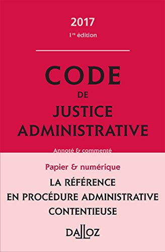 Code des procédures administratives 2017, commenté