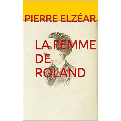 LA FEMME DE ROLAND