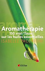 Aromathérapie par Isabelle Pacchioni