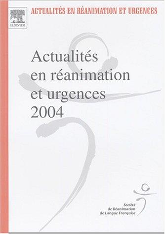 Actualités en réanimation et urgences 2004