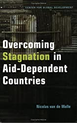 Overcoming Stagnation in Aid-Dependent Countries by Nicolas Van de Walle (2005-03-25)