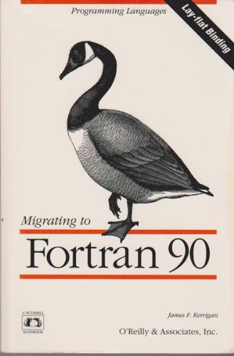 MIGRATING TO FORTRAN 90