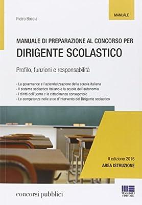 Manuale di preparazione al concorso per dirigente scolastico