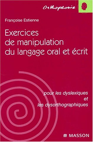 Exercices de manipulation du langage oral et écrit