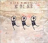 Songtexte von Rita Marcotulli - Koinē