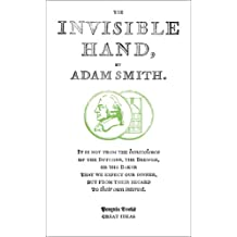 The Invisible Hand: Penguin Great Ideas