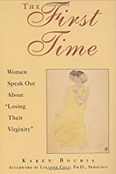 The First Time: Women Speak Out About Losing Their Virginity