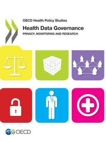 Oecd Health Policy Studies Health Data Governance: Privacy, Monitoring and Research: Edition 2015