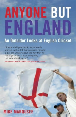 Anyone But England: An Anatomy of the English Game por Mike Marqusee