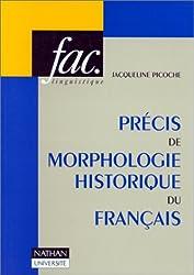 Précis de morphologie historique du français (1980)