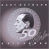 Songtexte von Kurt Ostbahn & die Kombo - 50 verschenkte Jahre im Dienste der Rockmusik