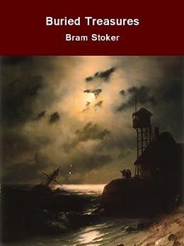 Buried Treasures (English Edition) par [Stoker, Bram]