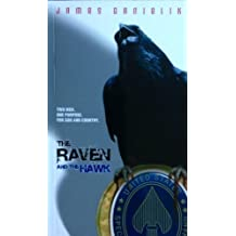 The Raven and the Hawk by James Danielik (2005-05-04)