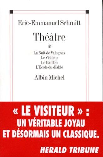 Théâtre : La Nuit de Valognes - Le Visiteur - Le Ballon - L'Ecole du diable