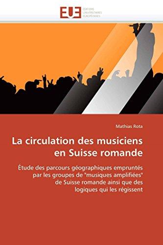 La circulation des musiciens en suisse romande