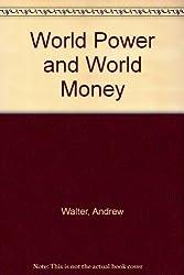 World Power and World Money