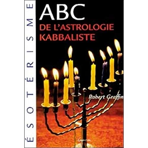 ABC de l'astrologie kabbaliste