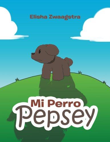 Mi Perro Pepsey par Elisha Zwaagstra