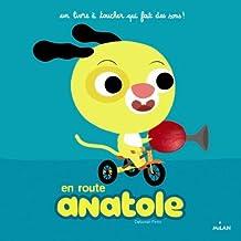 En route, Anatole