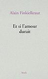 Et si l'amour durait (Littérature Française)