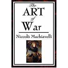 [(The Art of War)] [Author: Niccolo Machiavelli] published on (March, 2007)