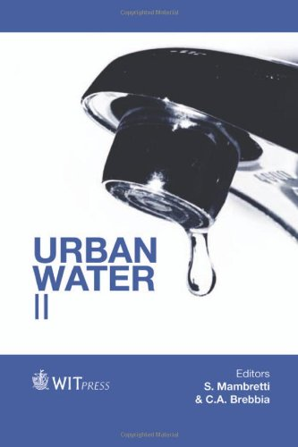 139: Urban Water: II (WIT Transactions on the Built Environment)
