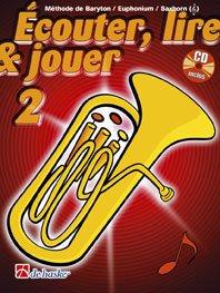 Écouter, Lire & Jouer 2 Baryton/Euph/Saxhorn TC par Jean Castelain