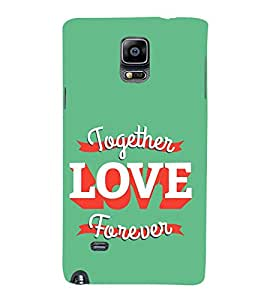 Vizagbeats Together Love Forever Back Case Cover for Samsung Galaxy Note 4