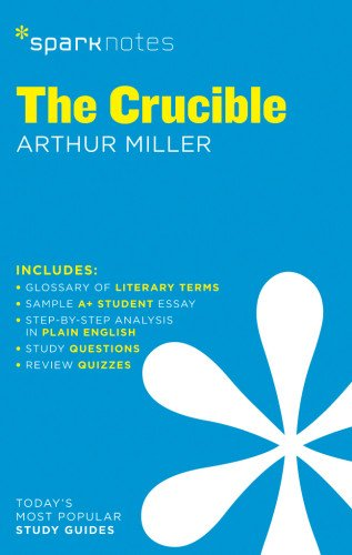 crucible-by-arthur-miller-the-sparknotes-literature-guide
