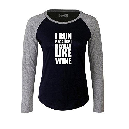 Brand88 - I Run Because I Really Like Wine, Damen Langarm Baseball T-Shirt