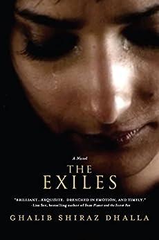 The Exiles: (The Two Krishnas) by [Dhalla, Ghalib Shiraz]