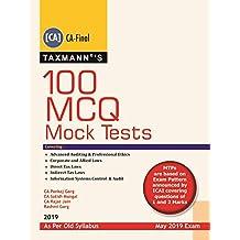 100 MCQ Mock Tests(CA-Final)(May 2019 Exam-Old Syllabus)(2019 Edition)