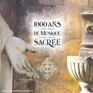 1000 ans de Musique Sacrée (coffret 5 CD)
