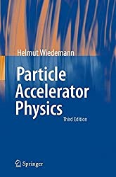 Particle Accelerator Physics by Helmut Wiedemann (2007-05-04)