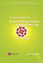 Objektorientierte Geschäftsprozessmodellierung mit der UML