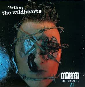 Earth Versus the Wildhearts [Import USA]