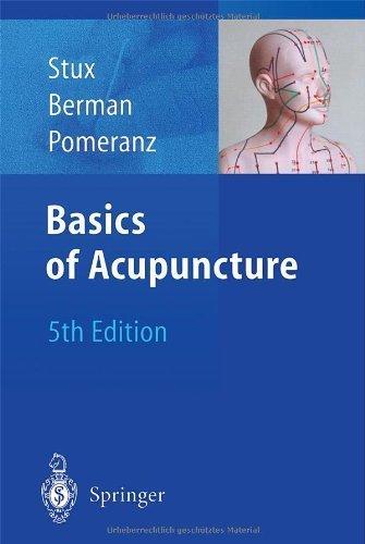 Basics of Acupuncture by Brian Berman, Bruce Pomeranz, Gabriel Stux (2008-05-23)