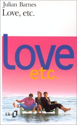 Love, etc. par Julian Barnes