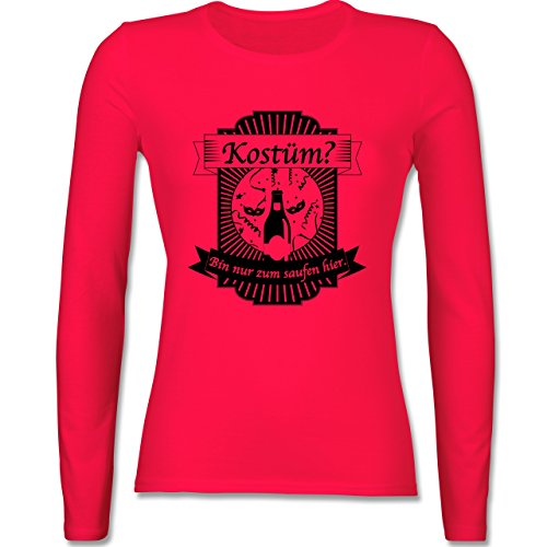 Shirtracer Karneval & Fasching - Kostüm? Bin Nur Zum Saufen Hier - Damen Langarmshirt Rot