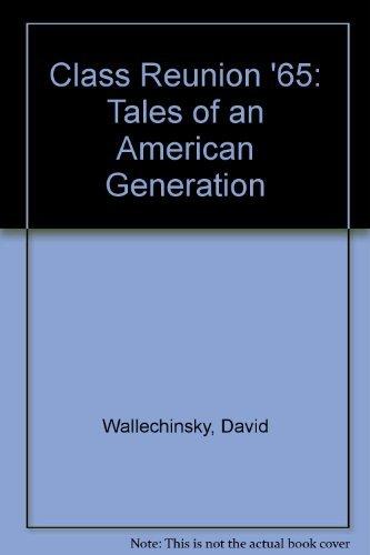 Class Reunion '65 by David Wallechinsky (1987-12-01)
