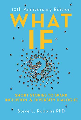 What If?: Short Stories to Spark Diversity Dialogue (English Edition)