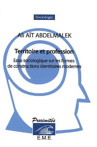 Territoire et profession par Aït Abdelmalek Ali