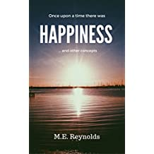 Once upon a time there was happiness... and other concepts (English Edition)