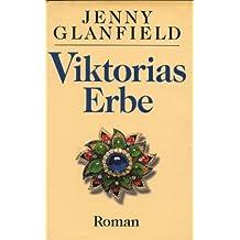 Viktorias Erbe
