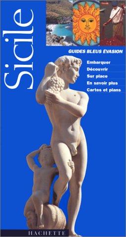 Guide Bleu Évasion : Sicile par Patrick de Panthou